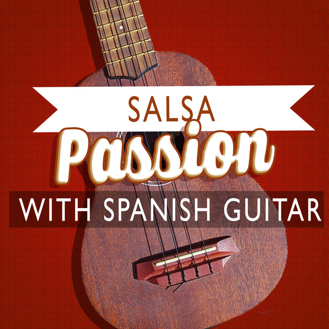 Salsa Passion with Spanish Guitar