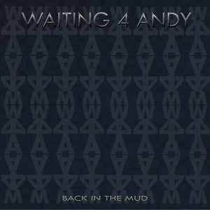 Waiting 4 Andy