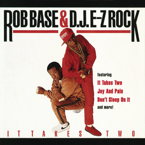 Rob Base & DJ E‐Z Rock, Rob Base, DJ E-Z Rock It Takes Two cover