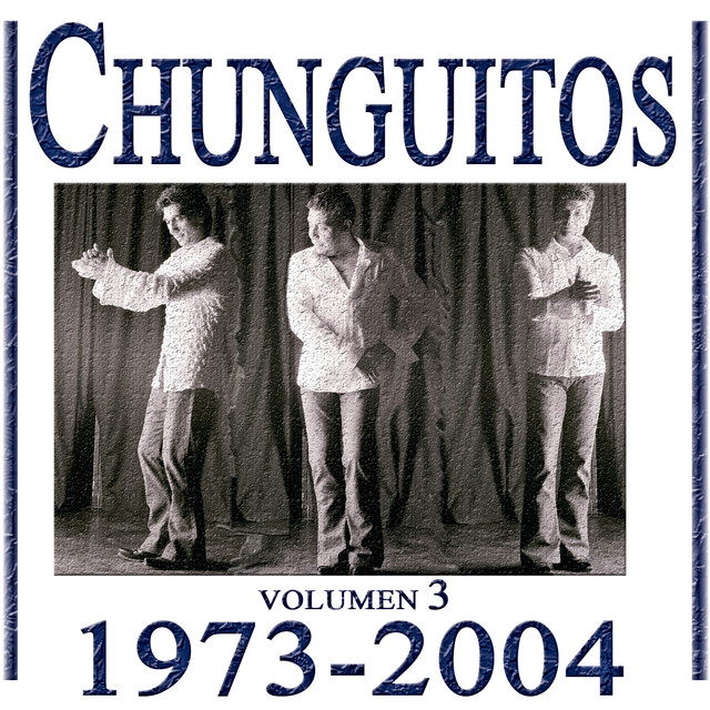 Chunguitos (1973-2004), Vol 3