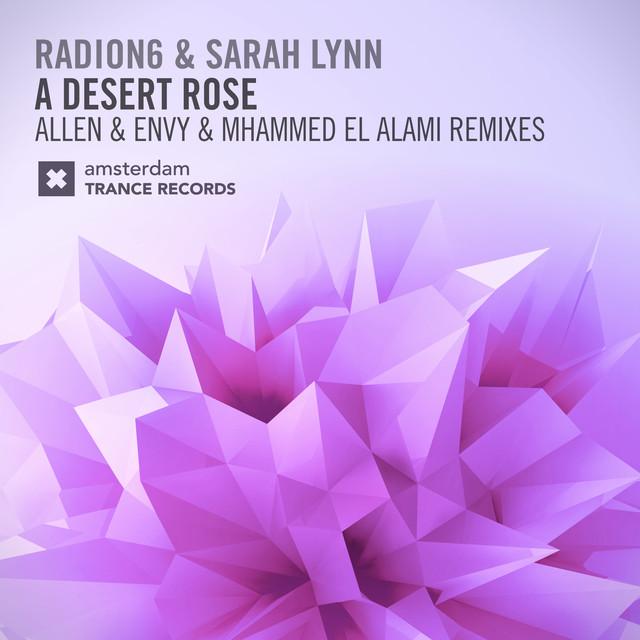 A Desert Rose (The Remixes)