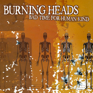Bad Time for Human Kind album
