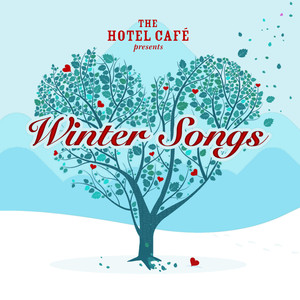 The Hotel Café presents... Winter Songs - Sara Bareilles
