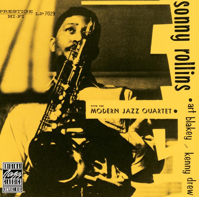 Sonny Rollins, The Modern Jazz Quartet, Sonny Rollins Quartet Sonny Rollins With The Modern Jazz Quartet (Remastered) album cover