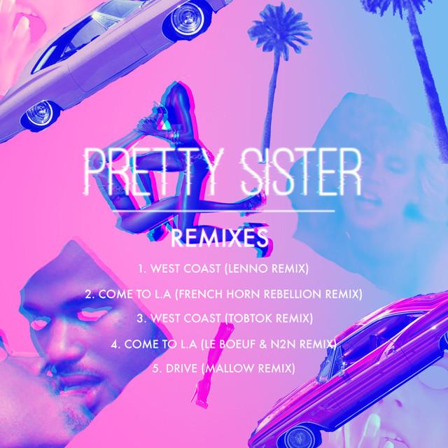 Pretty Sister (Remixes)
