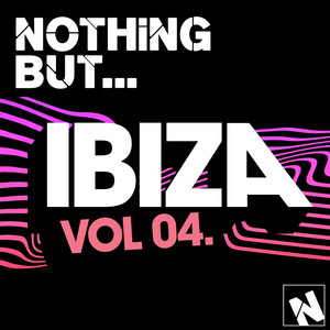 Nothing But... Ibiza, Vol. 4 Albumcover