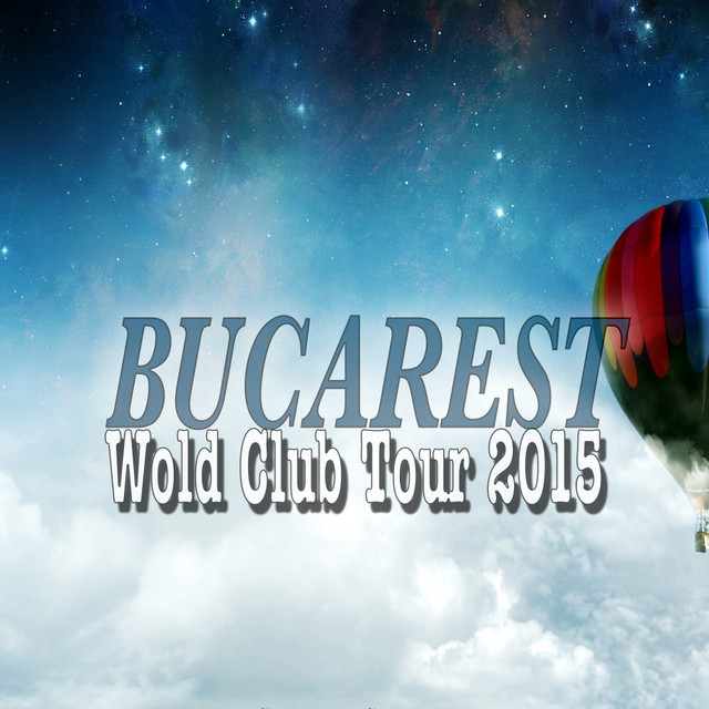 Bucarest Wold Club Tour 2015 Albumcover