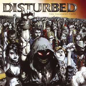 Disturbed 10,000 Fists cover