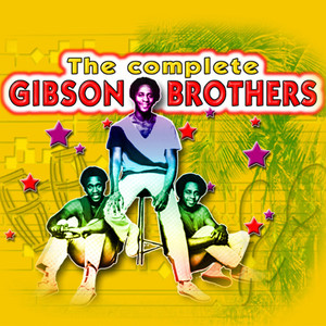 The Complete Of Gibson Brothers album