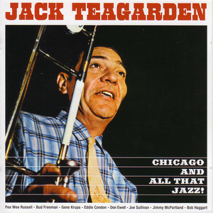 Chicago And All That Jazz! + The Dixie Sound of Jack Teagarden album