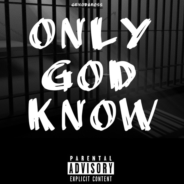 Only God Know