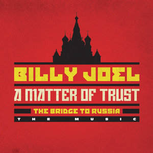 A Matter of Trust - The Bridge to Russia: The Music (Live) Albumcover