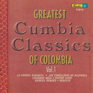 Greatest Cumbia Classics Of Colombia, Vol. 1 - La Sonora Dinamita