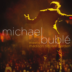 Michael Bublé Meets Madison Square Garden album
