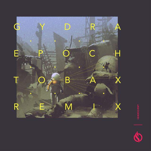 Epoch (Tobax Remix)