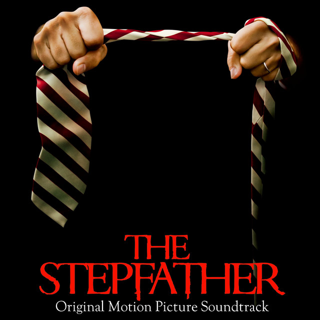 Various Artists The Stepfather (Original Motion Picture Soundtrack) album cover