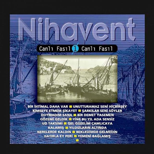 Nihavent (Canlı Fasıl, Vol. 1)