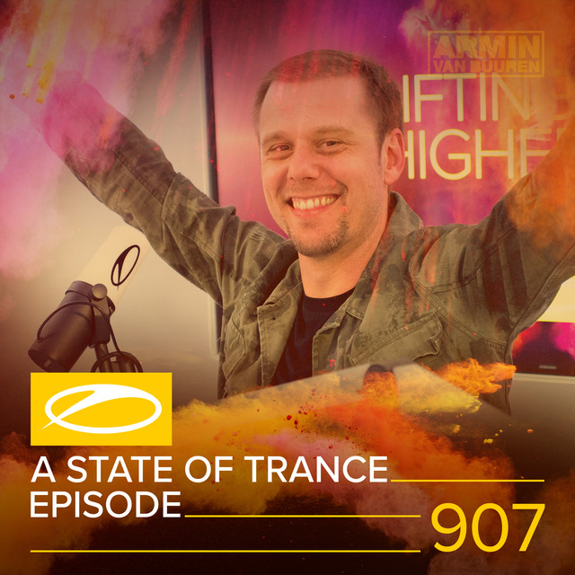 ASOT 907 - A State Of Trance Episode 907