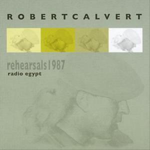 Radio Egypt - Rehearsals 1987 album