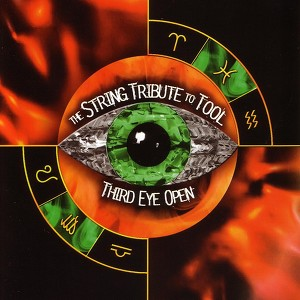 The String Tribute To Tool - Third Eye Open Albumcover