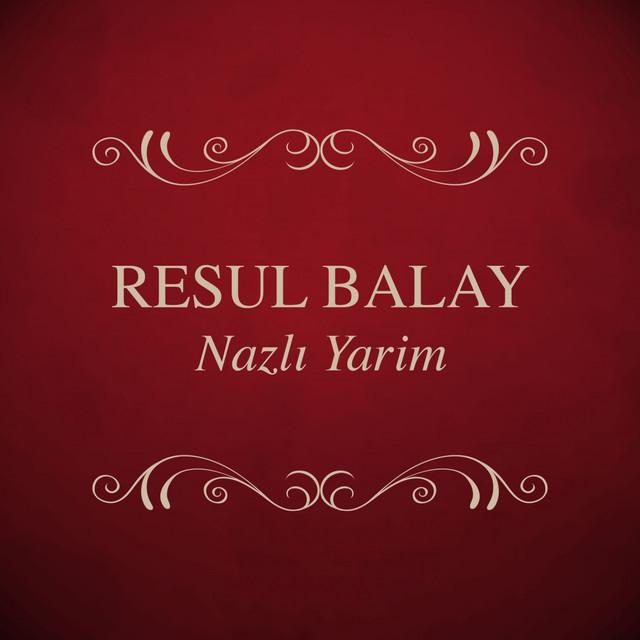Resul Balay