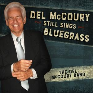 Del Mccoury Still Sings Bluegrass album