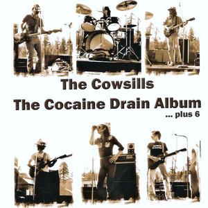 The Cocaine Drain Album...Plus 6 album