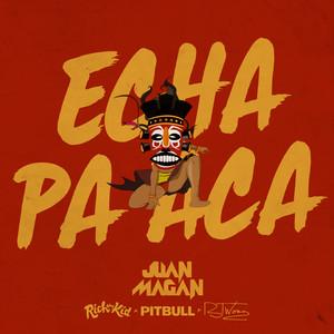 Echa Pa Aca Albümü
