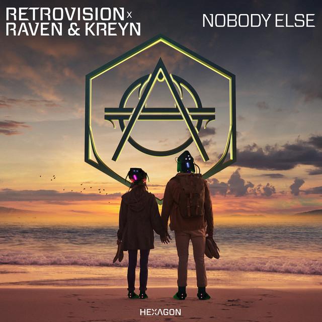 Retrovision & Raven & Kreyn - Nobody Else