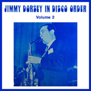 Jimmy Dorsey & His Orchestra, Vol. 2 album
