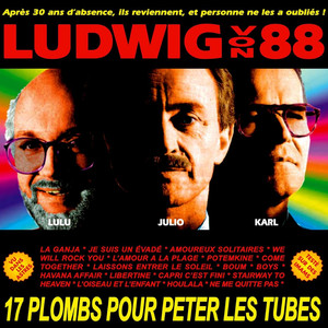 Ludwig Von 88 - Houlala 3 L'Heureux Tour (Ludwig Von 88 Live)