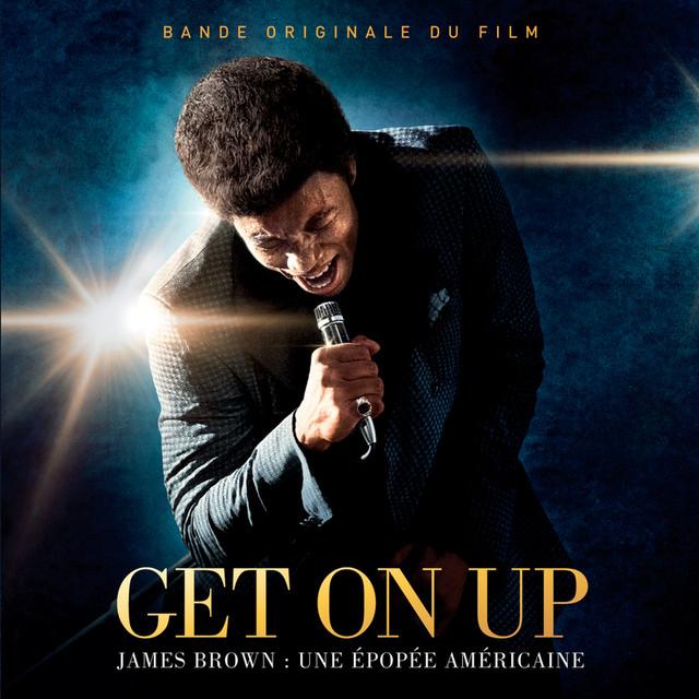 James Brown Get On Up - The James Brown Story (Bande Originale Du Film) album cover