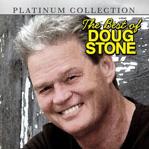 The Best of Doug Stone album