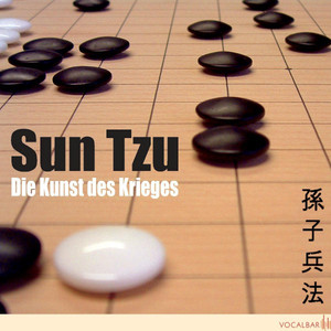 Sun Tzu: Die Kunst des Krieges (Der Klassiker der Konfliktstrategie) Audiobook