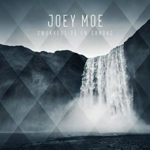 Smukkest På En Søndag - Joey Moe