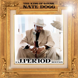 The King of G-Funk (Remix Tribute to Nate Dogg) [Deluxe Version] album