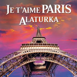 Je t'aime Paris Alaturka Albümü