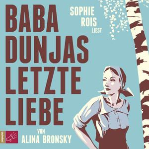 Baba Dunjas letzte Liebe Audiobook
