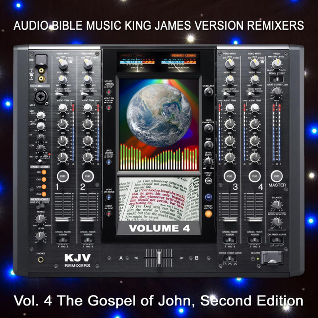 Audio Bible Music King James Version Remixers, Vol  4 (The Gospel of