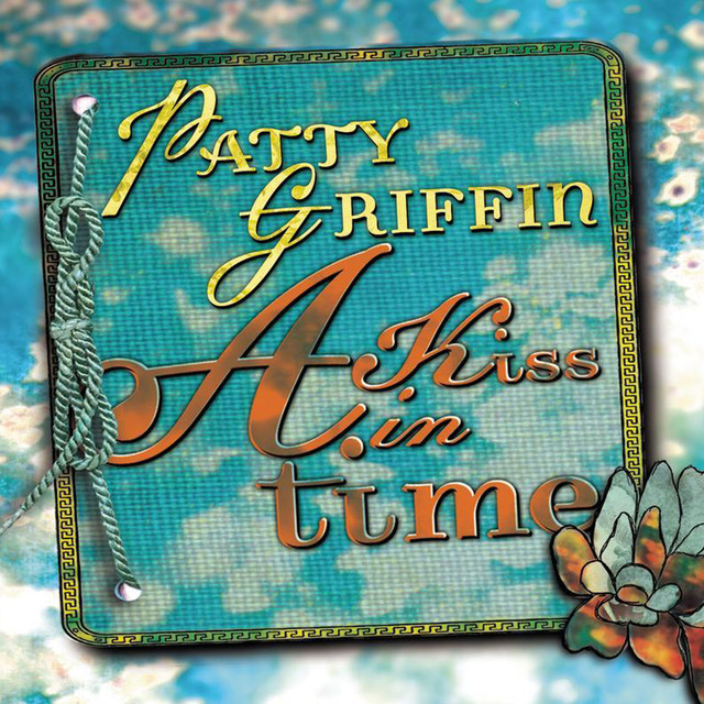 Patty Griffin A Kiss in Time album cover