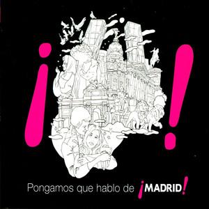 Pongamos Que Hablo de Madrid album