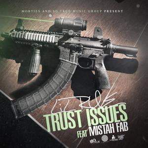 Trust Issues (feat. Mistah F.A.B.) Albümü