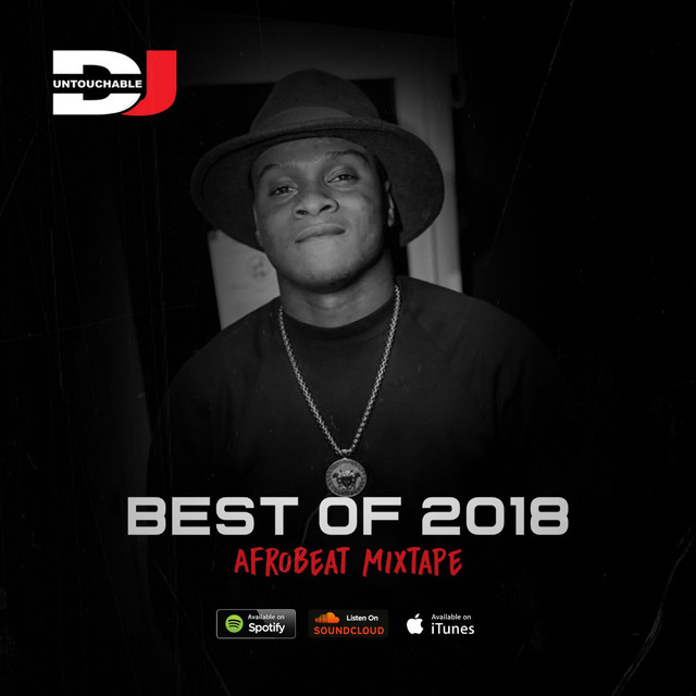 BestOf2018 AfroBeat Mixtape Part 2, an episode from deejay