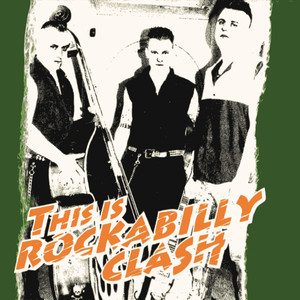 This Is Rockabilly Clash - The Clash