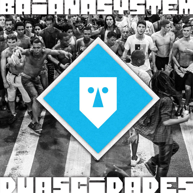 Album cover for Duas Cidades by BaianaSystem