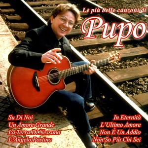 Le Piu' Belle Canzoni Di Pupo album