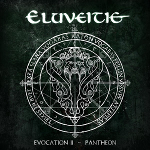 Evocation II - Pantheon - Eluveitie
