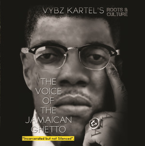 The Voice of the Jamaican Ghetto - Incarcerated But Not Silenced (Roots & Culture) Albümü