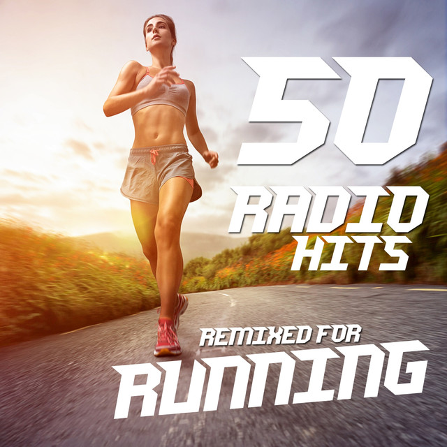 Various Artists 50 Radio Hits Remixed for Running album cover
