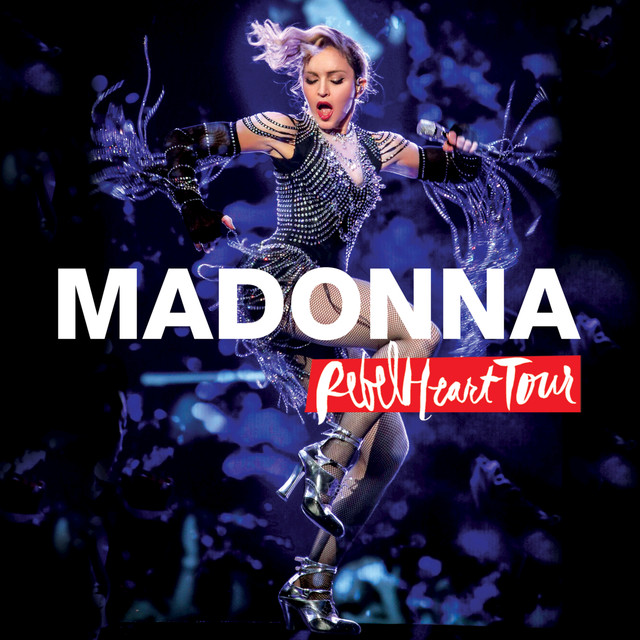 Album cover for Rebel Heart Tour (Live) by Madonna